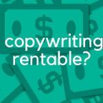 ¿El copywriting es rentable?